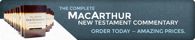 The Complete MacArthur New Testament Commentary