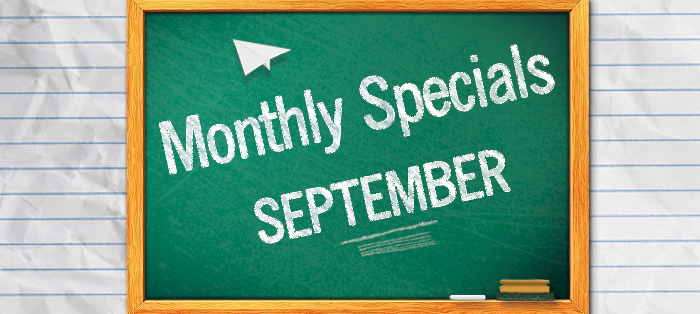 Monthly Specials<strong>September</strong>