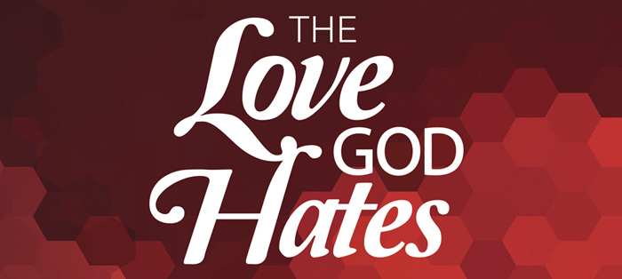 On the Radio<strong>The Love God Hates</strong>