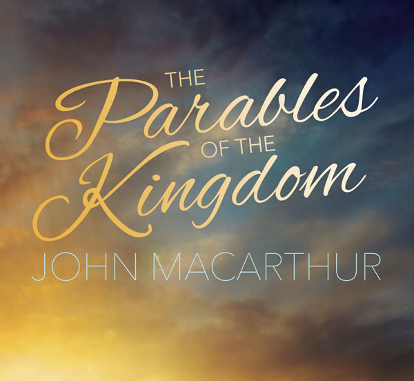 The Parables of the Kingdom