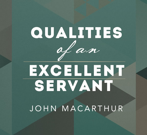 Qualities of an Excellent Servant