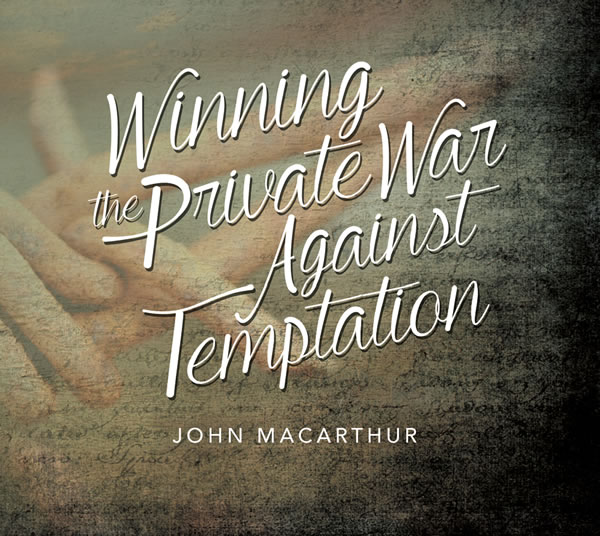 Winning the Private War Against Temptation
