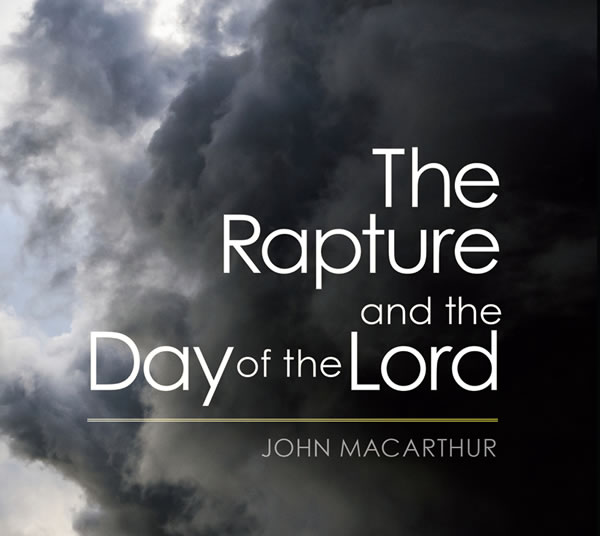The Rapture and the Day of the Lord