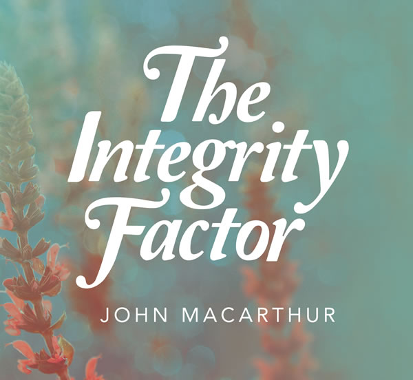 The Integrity Factor: A Basic Course in Christian Ethics