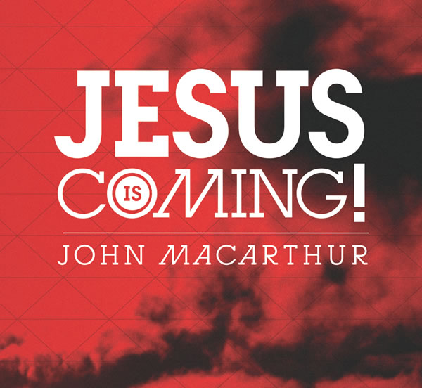 Jesus Is Coming!