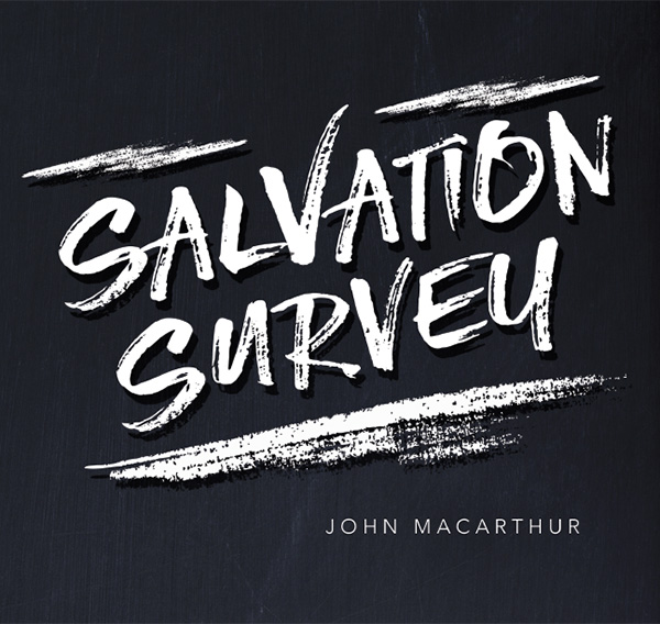 Salvation Survey: Saved or Self Deceived?