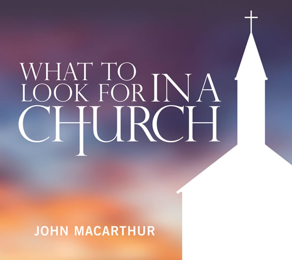 What to Look for in a Church