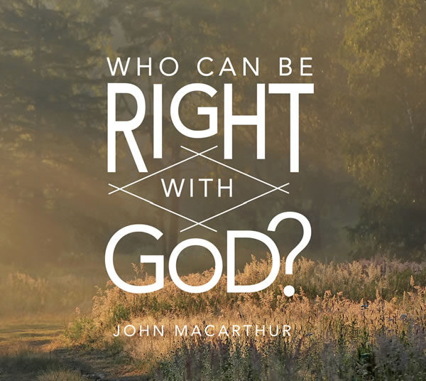 who-can-be-right-with-god