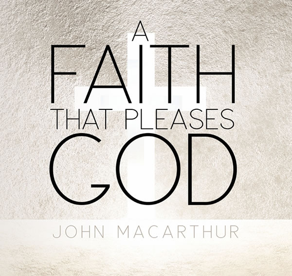 a-faith-that-pleases-god