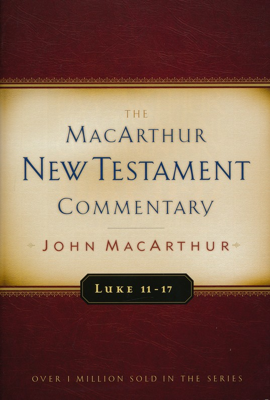 Luke 11-17 Commentary (Hardcover)