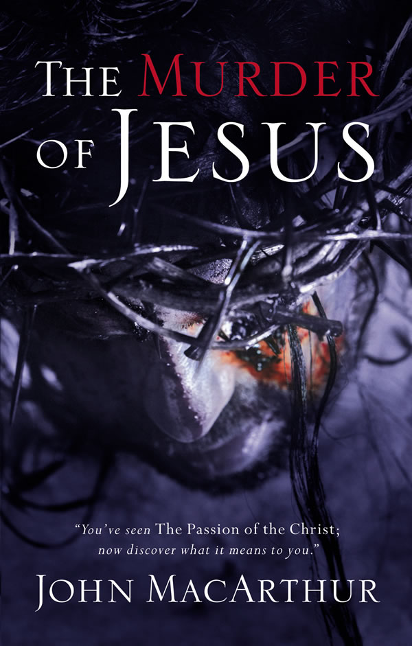 The Murder of Jesus (Softcover)