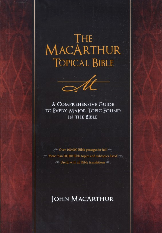The MacArthur Topical Bible (Hardcover)