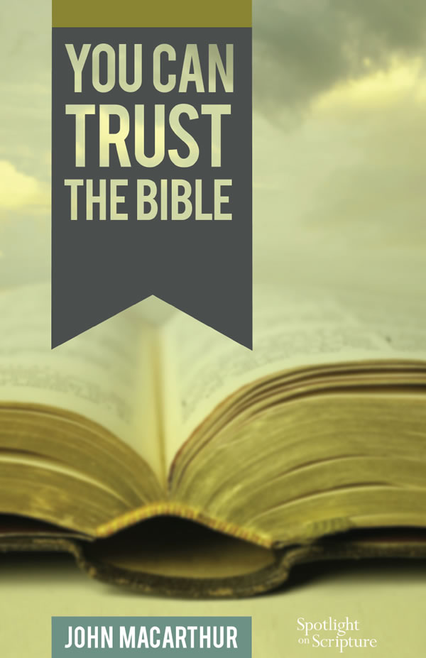 You Can Trust the Bible (Booklet)