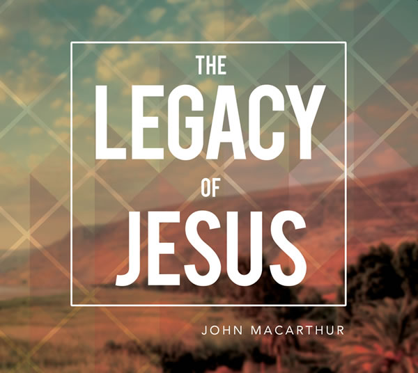 the-legacy-of-jesus