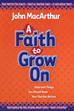 A Faith to Grow On (Hardcover)