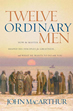 Twelve Ordinary Men (Softcover)