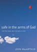 Safe in the Arms of God (Hardcover)