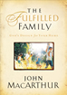 The Fulfilled Family (Hardcover)