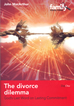 The Divorce Dilemma (Softcover)