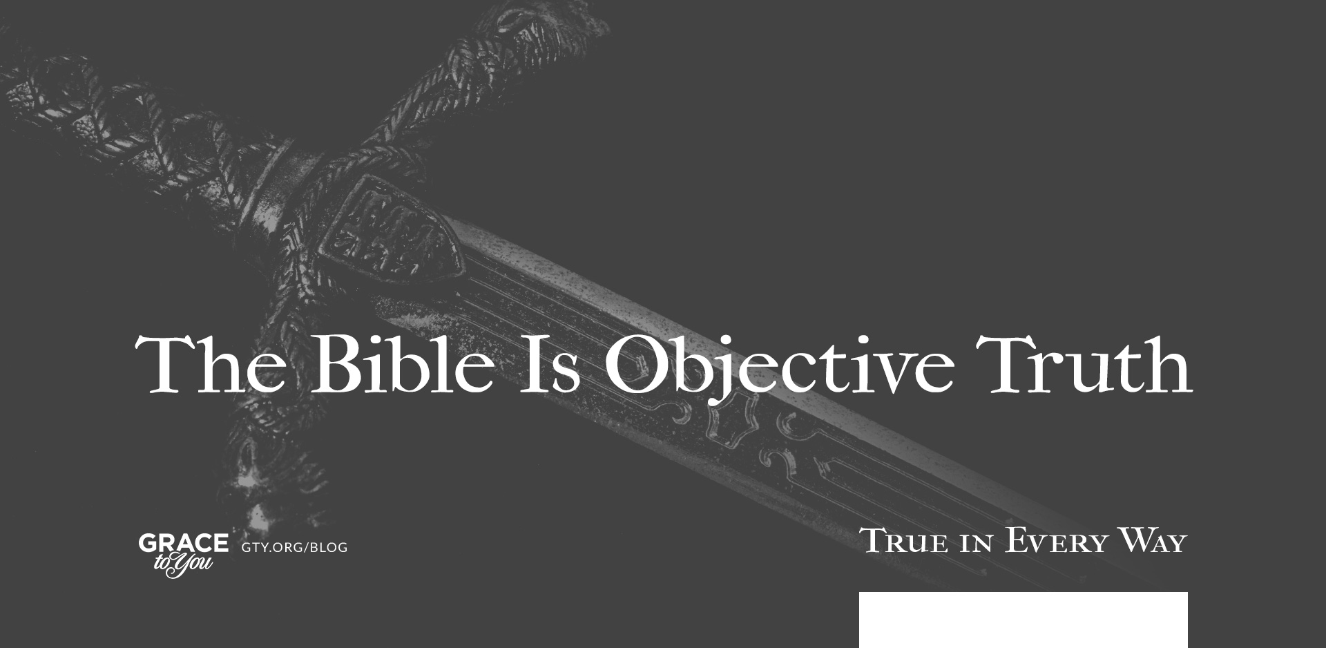 The Bible Is Objective Truth