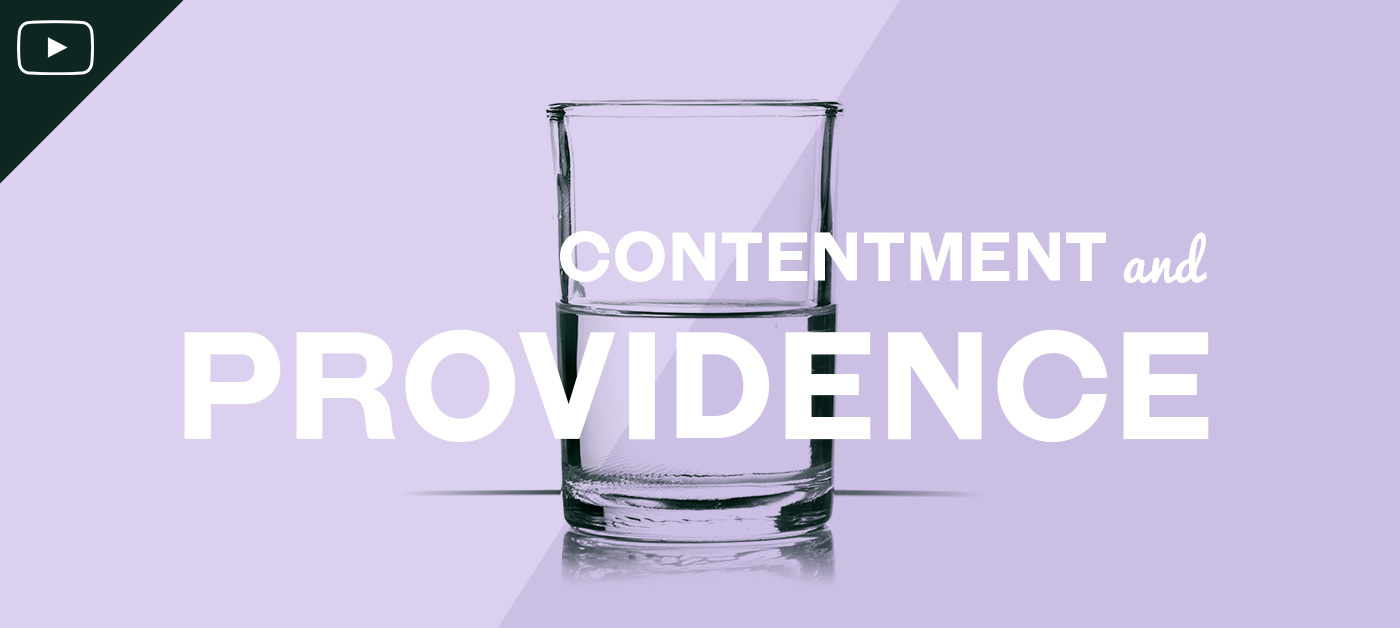 Contentment and Providence