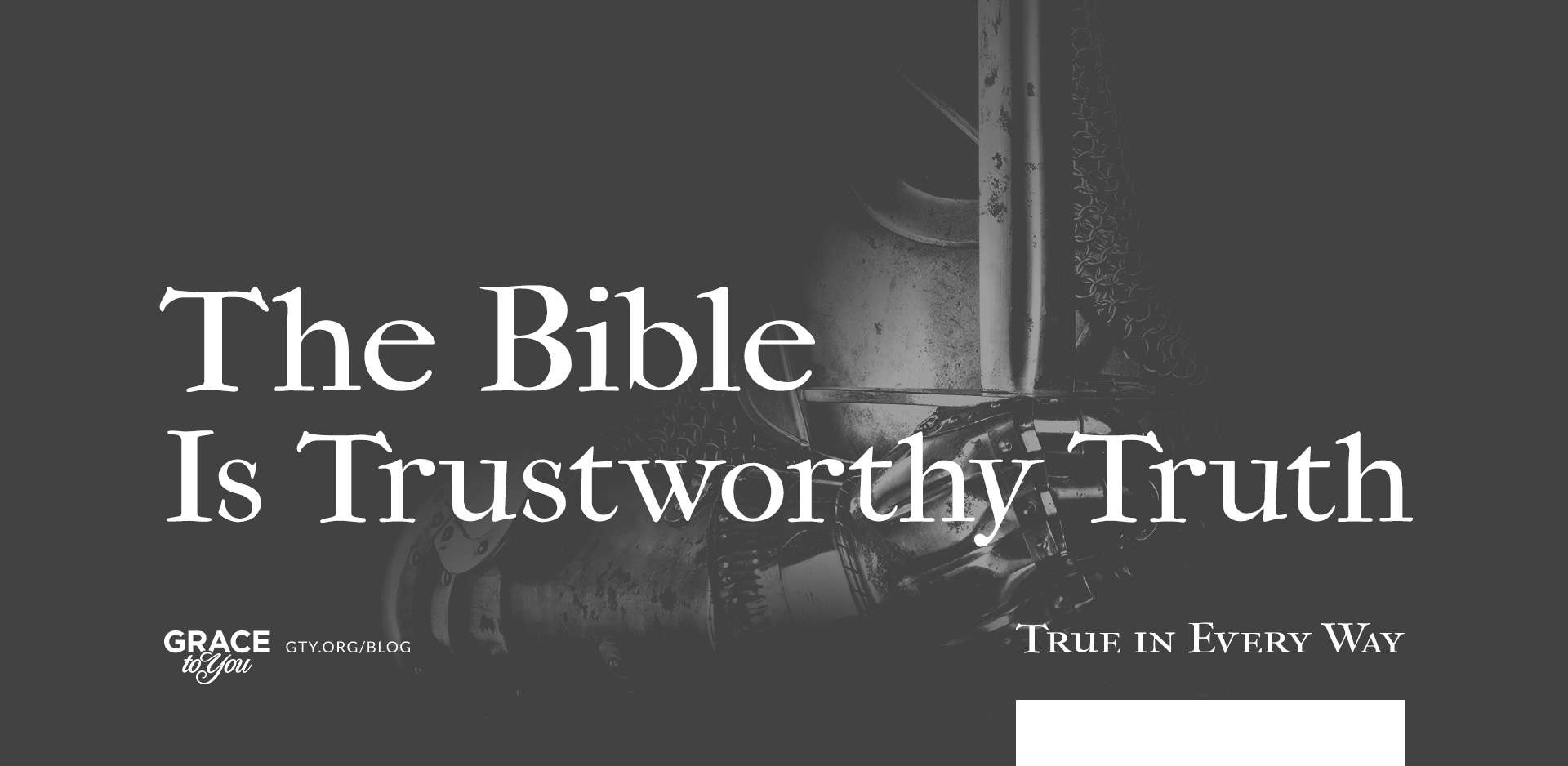 The Bible Is Trustworthy Truth