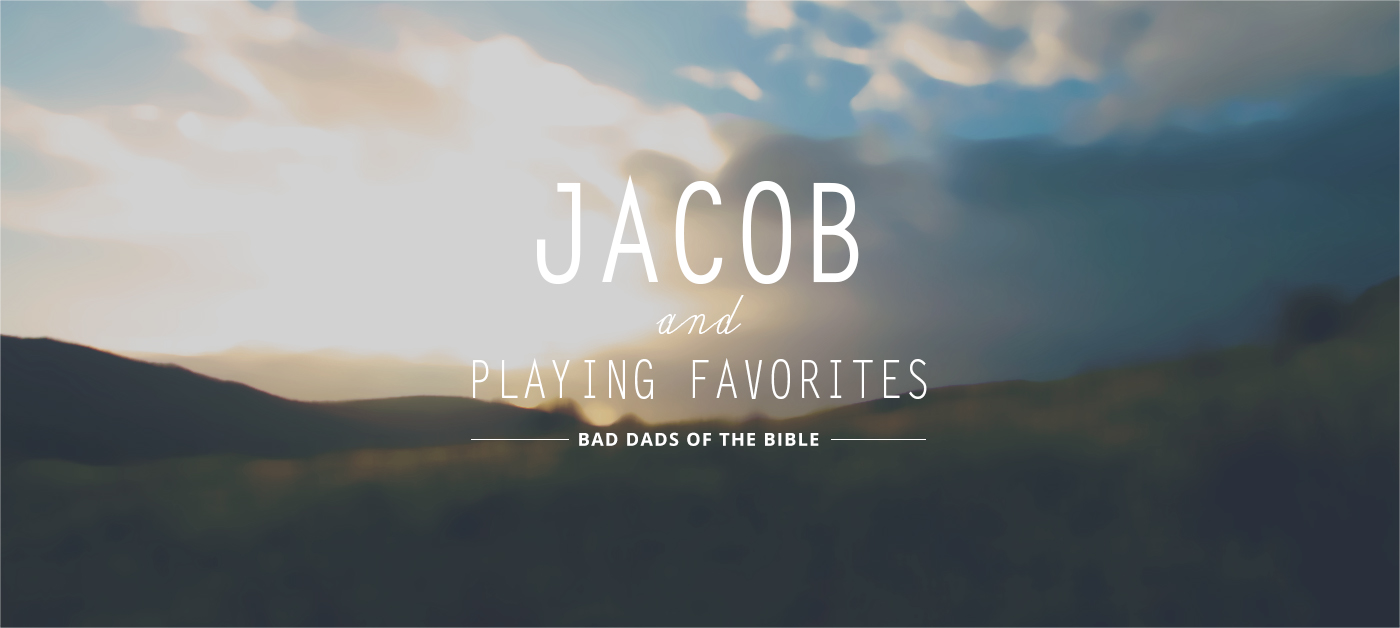 Jacob and Playing Favorites