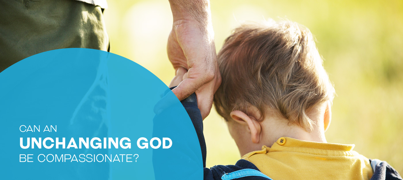 Can an Unchanging God Be Compassionate?