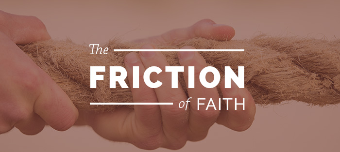 Next post: The Friction of Faith