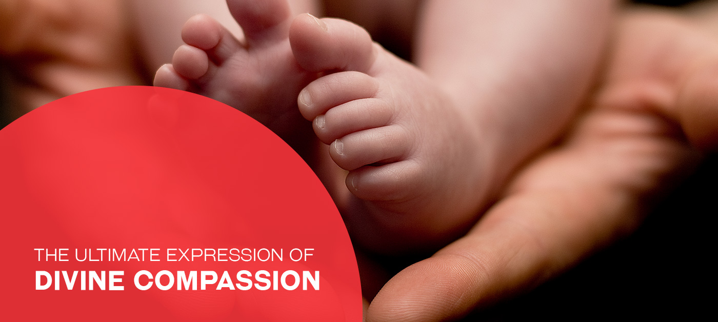The Ultimate Expression of Divine Compassion