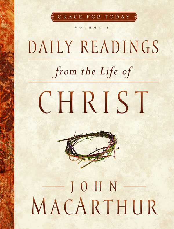 Daily Readings from the Life of Christ, Vol.1