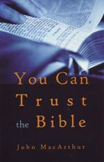 You Can Trust the Bible