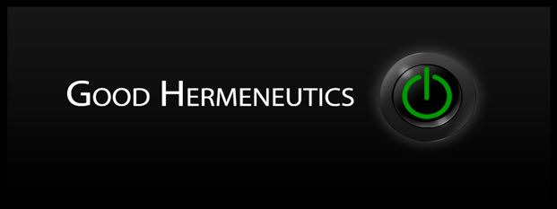 Next post: Good Hermeneutics