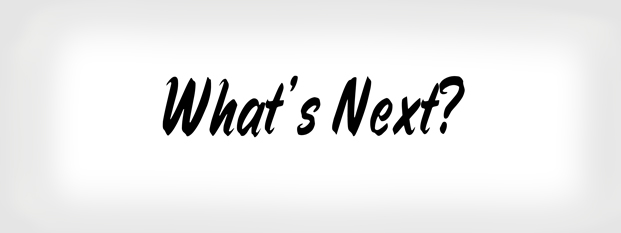 Next post: What's Next?
