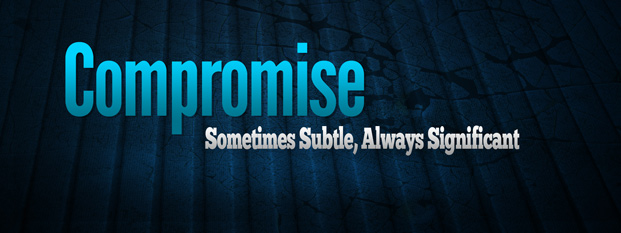Next post: Compromise: Sometimes Subtle, Always Significant