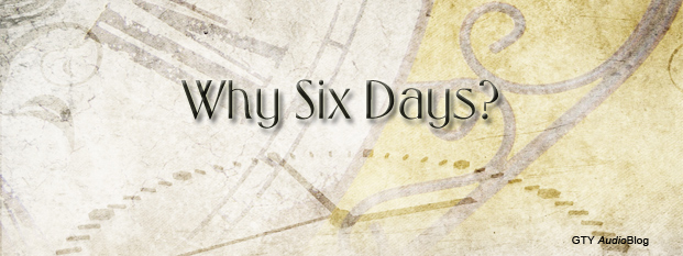 Next post: Why Six Days?