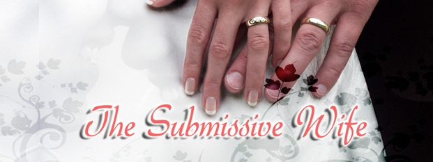 Next post: The Submissive Wife