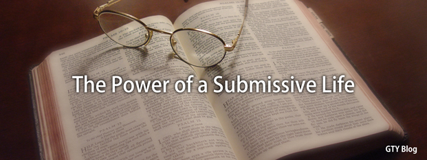 Previous post: The Power of a Submissive Life