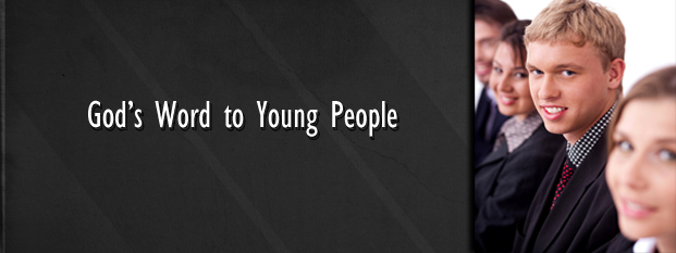Next post: God's Word to Young People