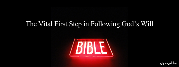 Next post: The Vital First Step in Following God's Will