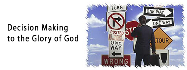 Next post: Decision Making to the Glory of God