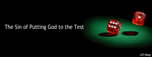 Previous post: The Sin of Putting God to the Test
