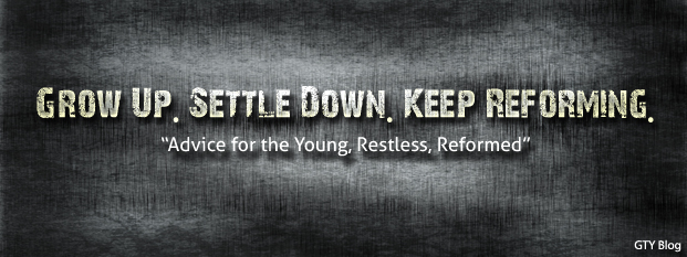 Previous post: Grow Up. Settle Down. Keep Reforming. Advice for the Young, Restless, Reformed