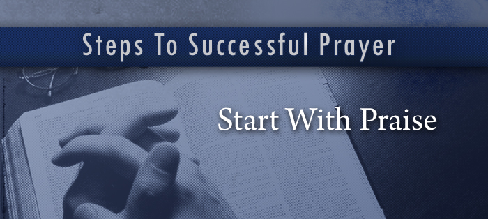 Steps to Successful Prayer, Part 1