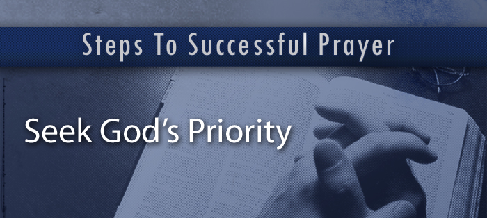 Steps to Successful Prayer, Part 4