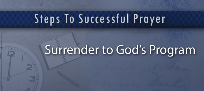 Next post: Steps to Successful Prayer, Part 5