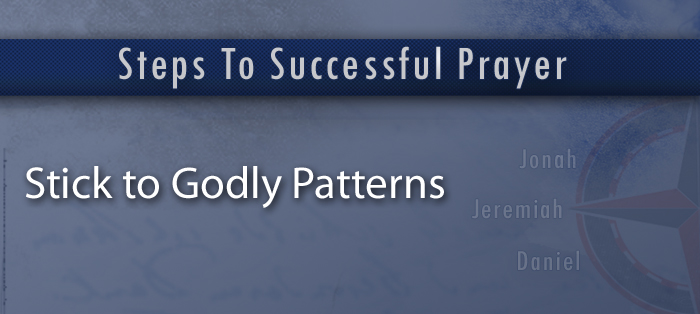 Steps to Successful Prayer, Part 6