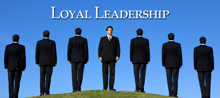 Previous post: Loyal Leadership