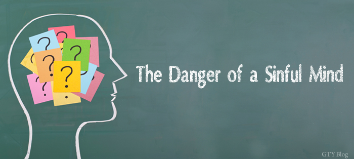 Next post: The Danger of a Sinful Mind