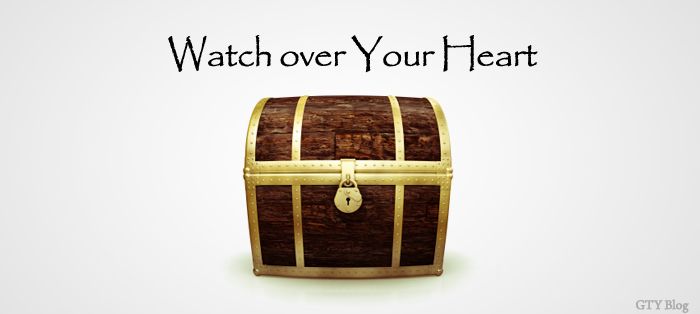 Watch over Your Heart